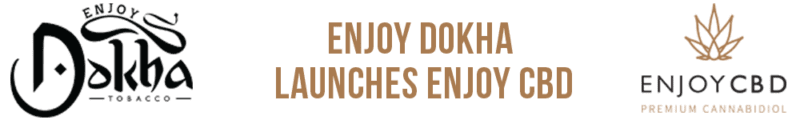 Enjoy Dokha launches Enjoy CBD Banner